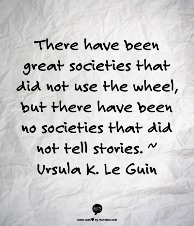 Societies Tell Stories