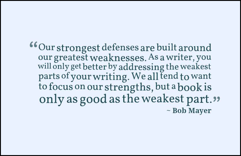 What is your weakest part of writing?